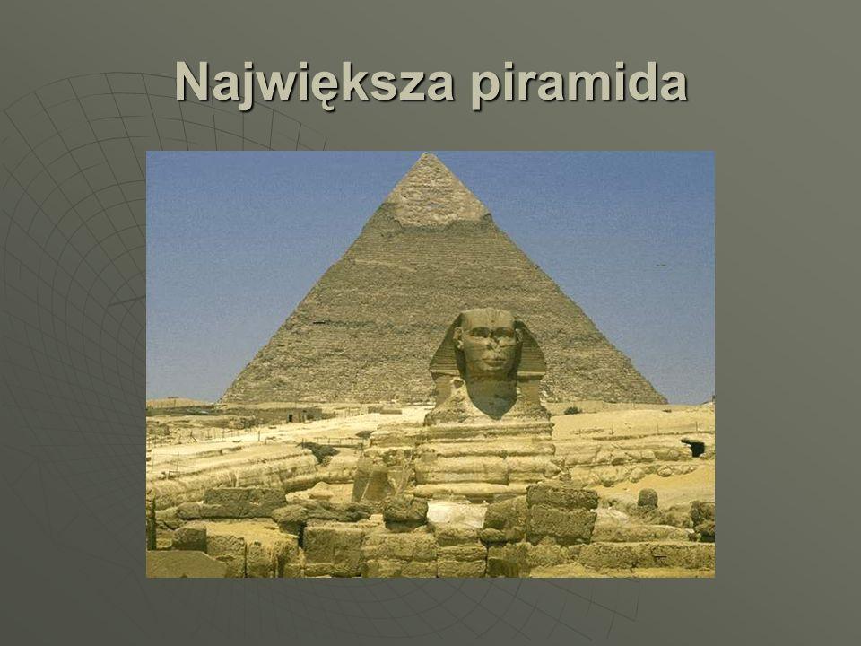 Największa piramida
