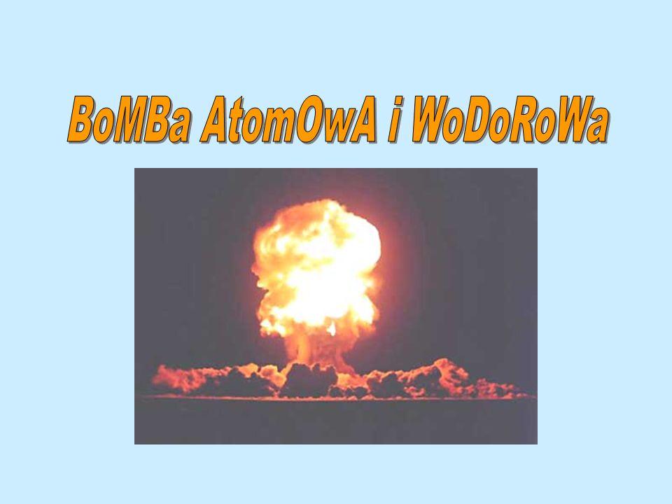 BoMBa AtomOwA i WoDoRoWa