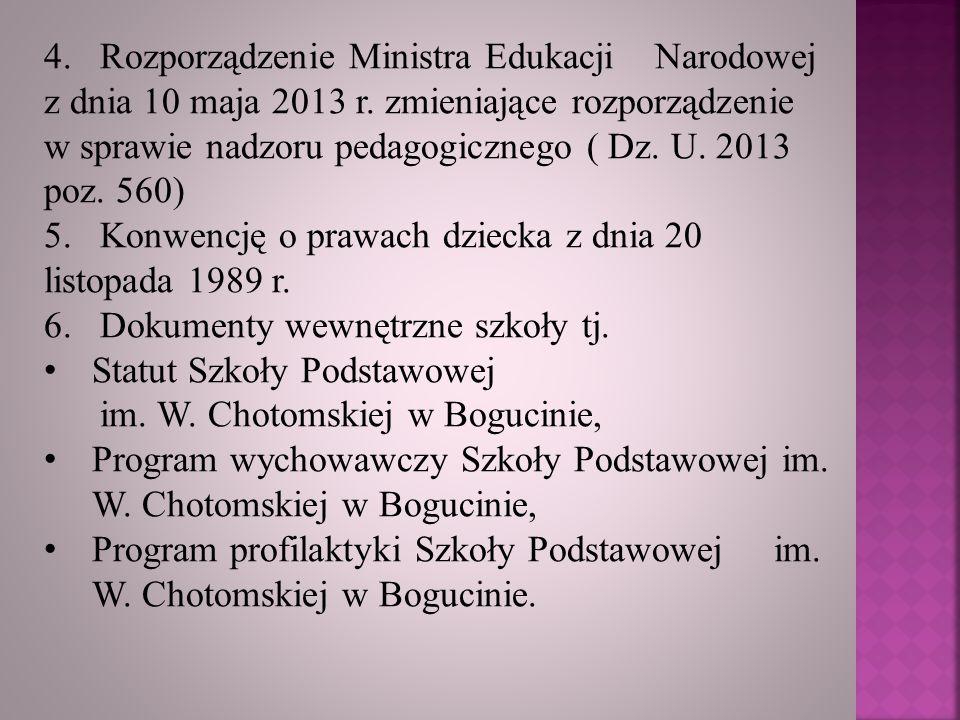 4. Rozporządzenie Ministra Edukacji Narodowej z dnia 10 maja 2013 r