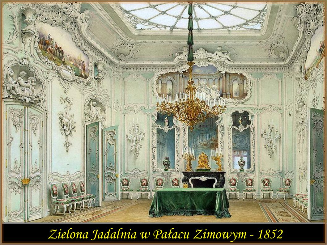 Zielona Jadalnia w Pałacu Zimowym - 1852
