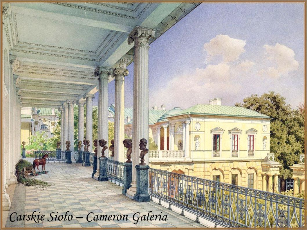 Carskie Sioło – Cameron Galeria