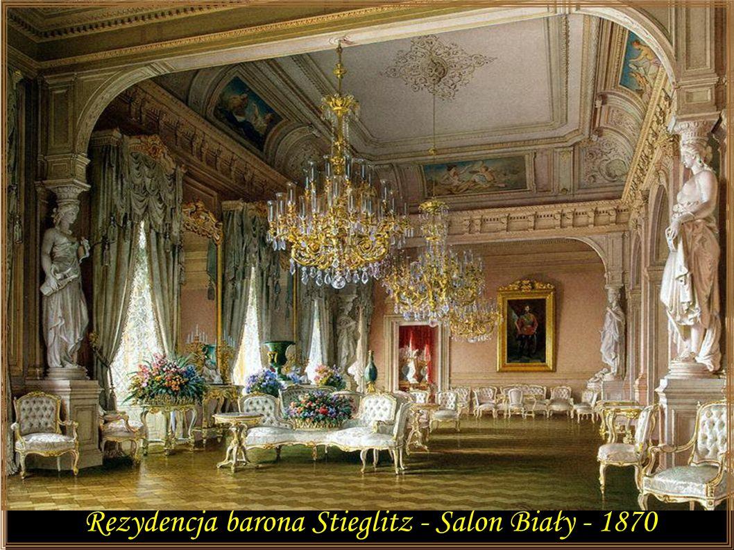 Rezydencja barona Stieglitz - Salon Biały - 1870