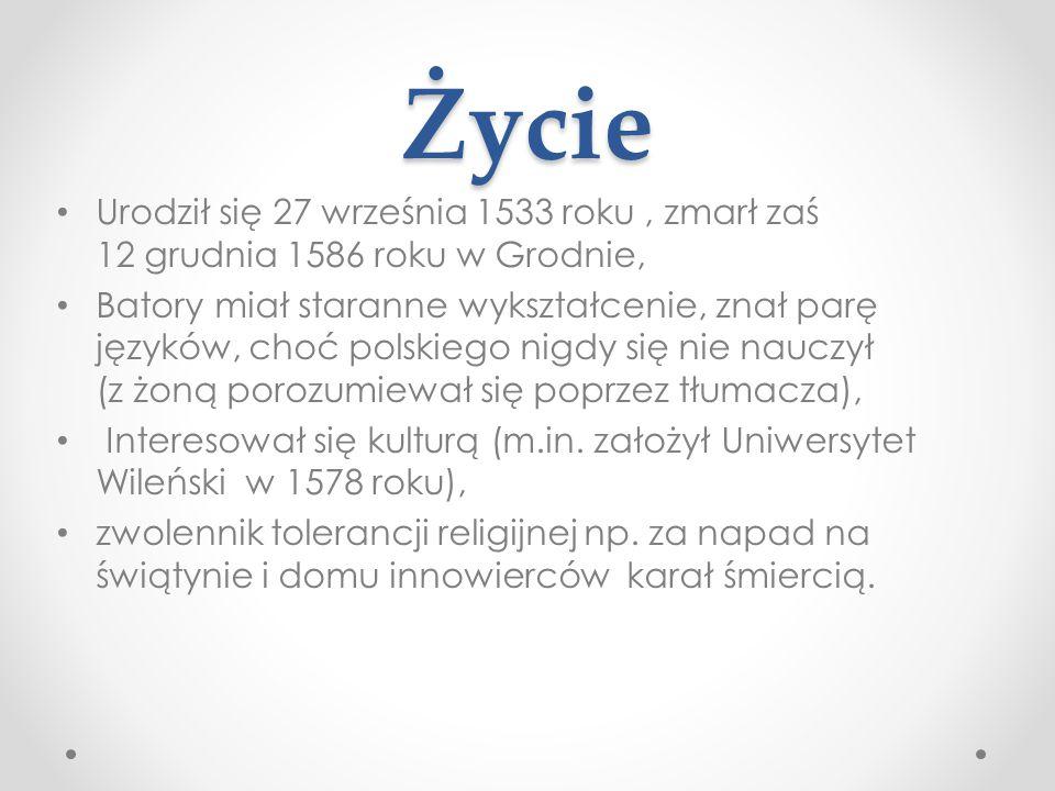 Życie Urodził się 27 września 1533 roku , zmarł zaś 12 grudnia 1586 roku w Grodnie,