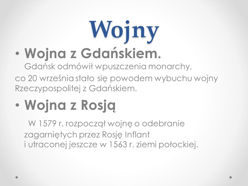 Wojny Wojna z Gdańskiem. Gdańsk odmówił wpuszczenia monarchy,