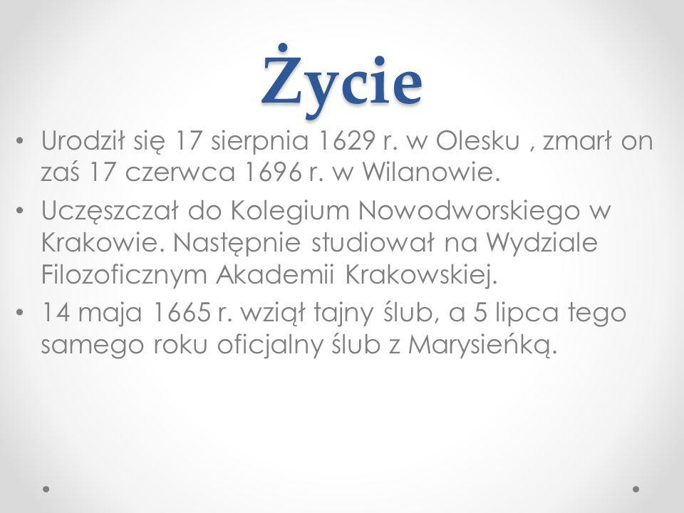 Życie Urodził się 17 sierpnia 1629 r. w Olesku , zmarł on zaś 17 czerwca 1696 r. w Wilanowie.