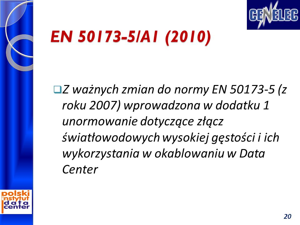 EN 50173-5/A1 (2010)