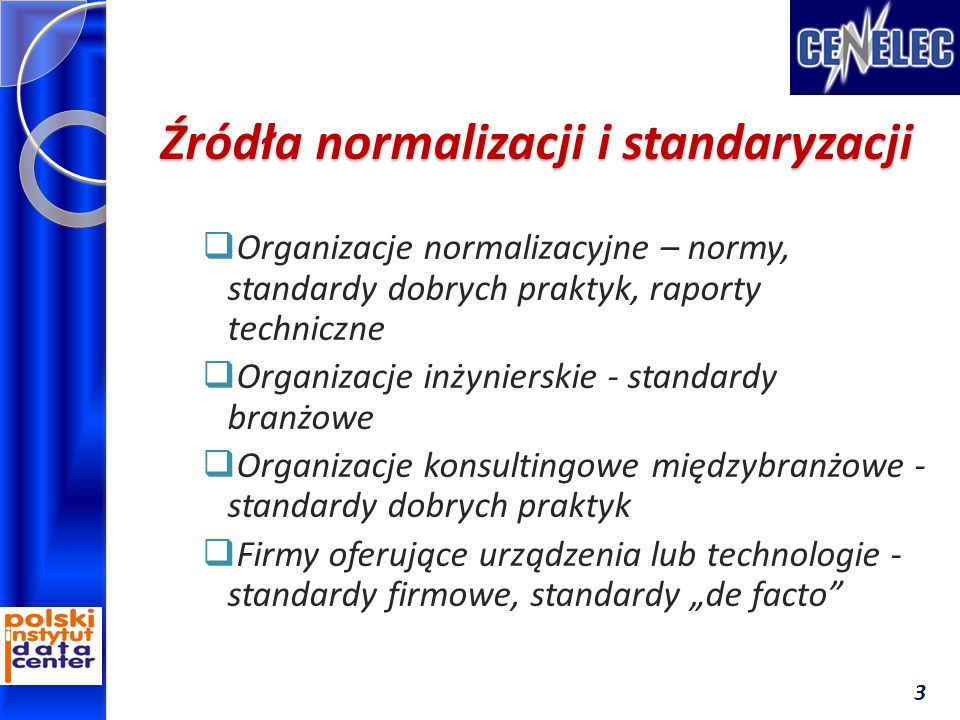 Źródła normalizacji i standaryzacji