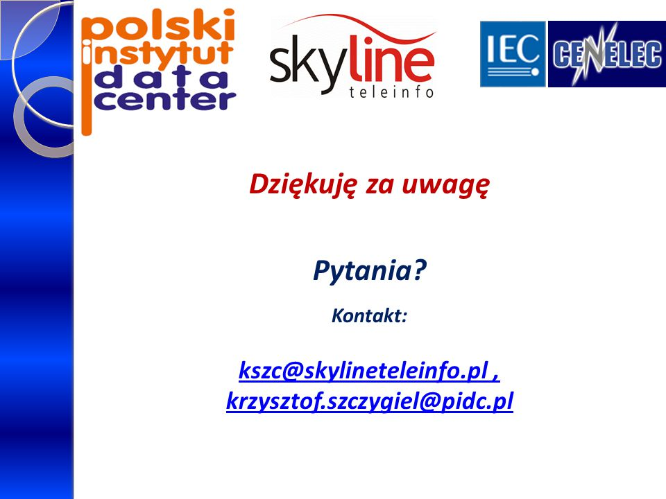 kszc@skylineteleinfo.pl ,