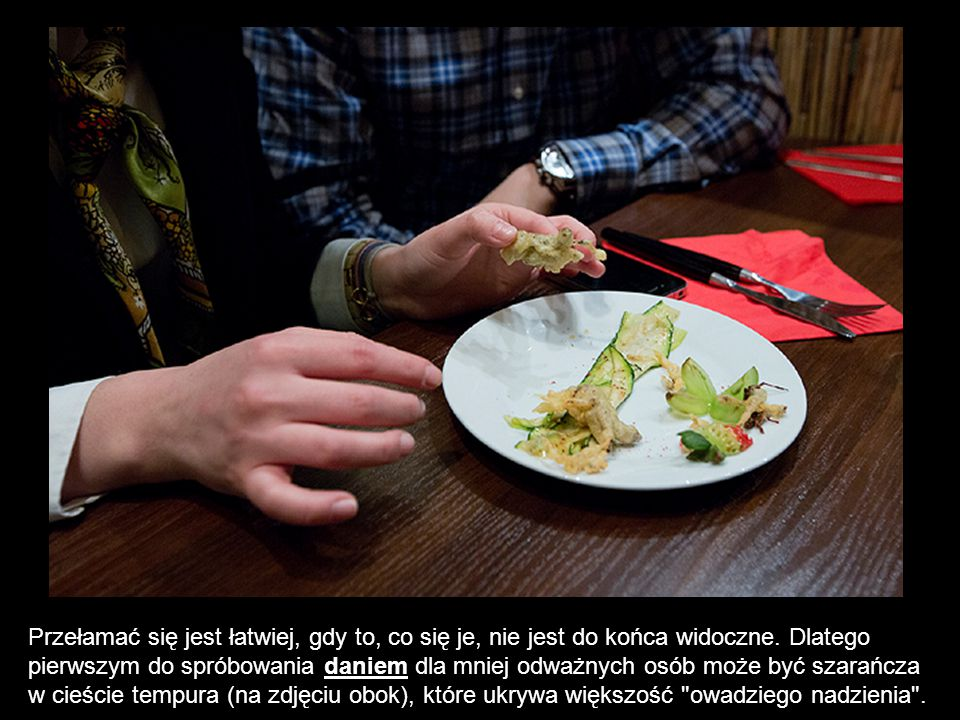 Przełamać się jest łatwiej, gdy to, co się je, nie jest do końca widoczne. Dlatego