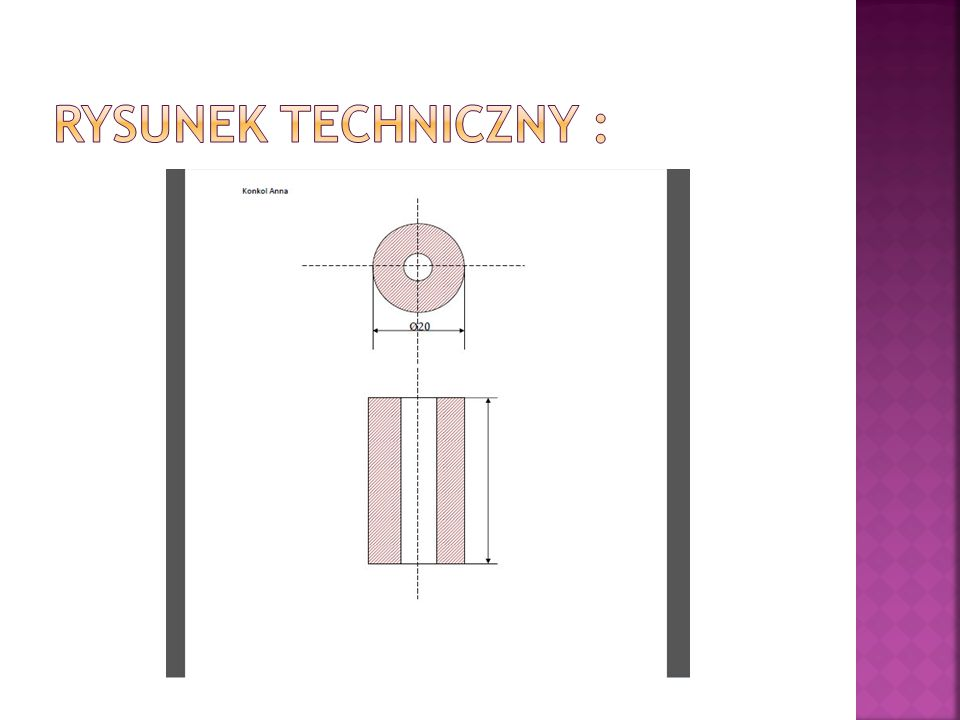 Rysunek techniczny :