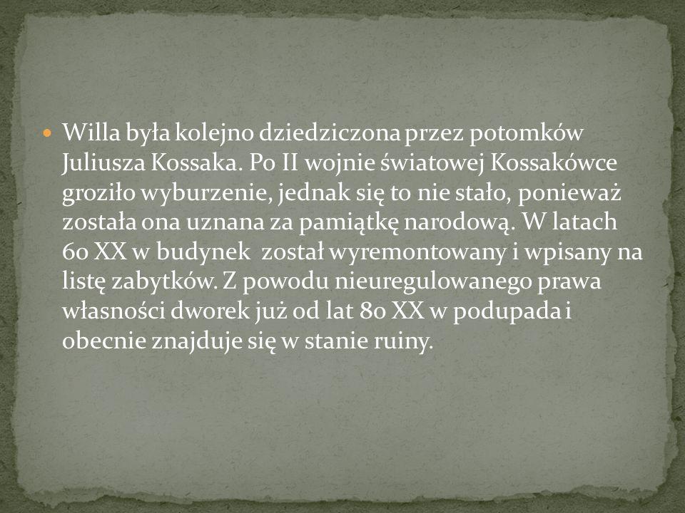 Willa była kolejno dziedziczona przez potomków Juliusza Kossaka