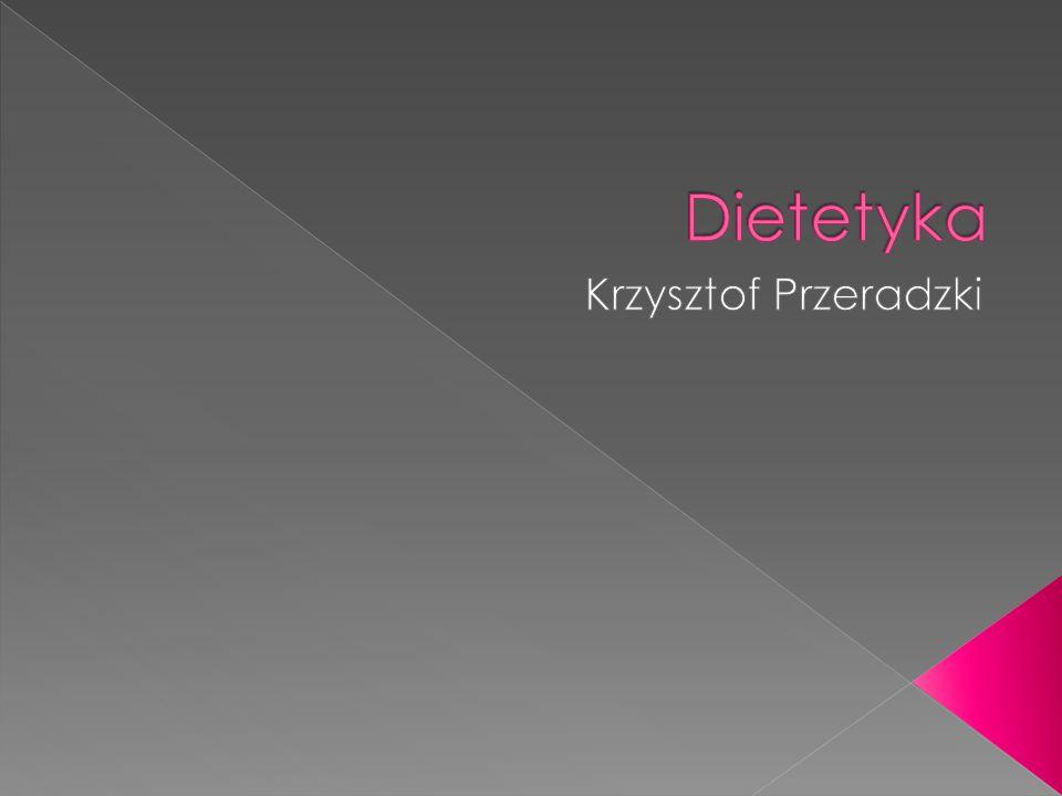 Dietetyka Krzysztof Przeradzki