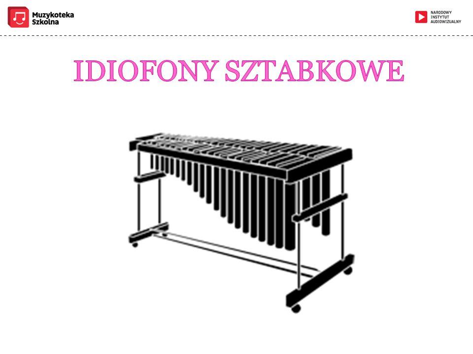IDIOFONY SZTABKOWE