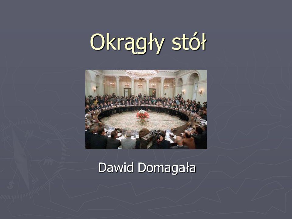 Okrągły stół Dawid Domagała