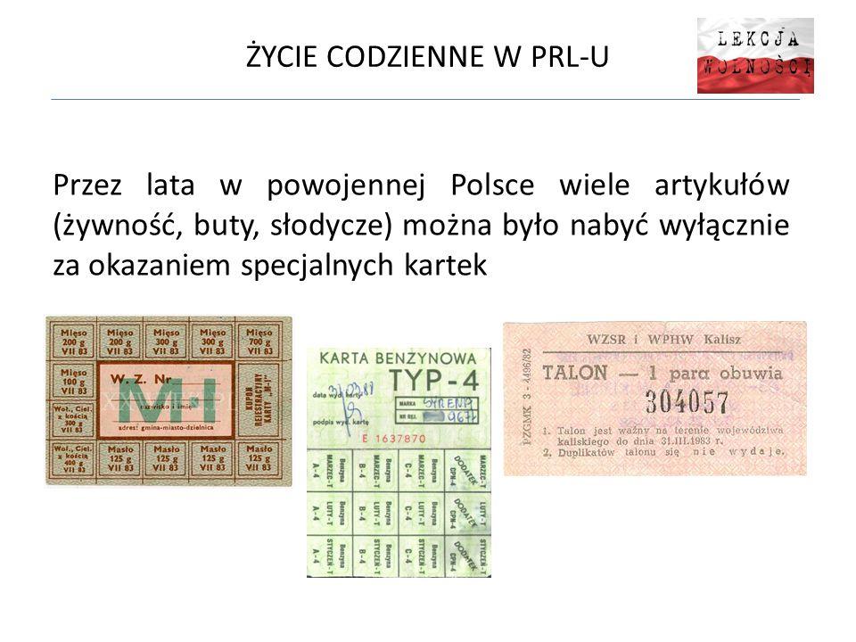 ŻYCIE CODZIENNE W PRL-U