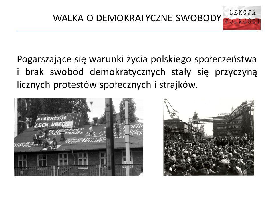 WALKA O DEMOKRATYCZNE SWOBODY