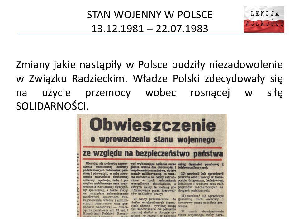 STAN WOJENNY W POLSCE 13.12.1981 – 22.07.1983