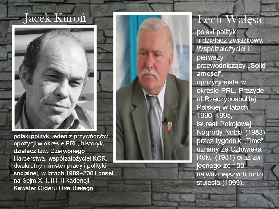 Jacek Kuroń Lech Wałęsa polski polityk