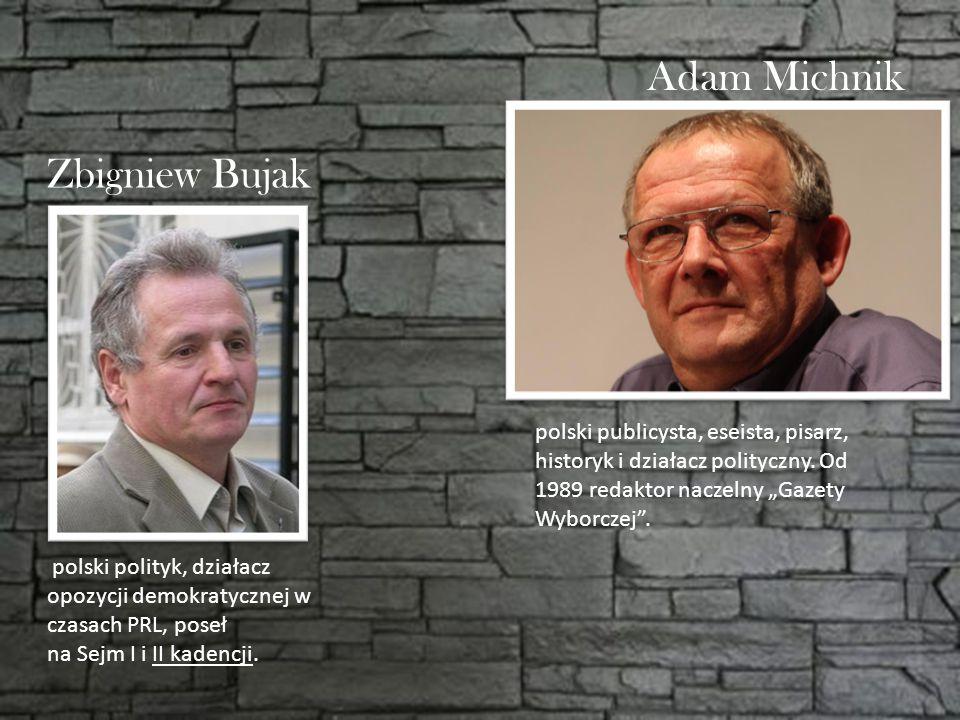 Adam Michnik Zbigniew Bujak