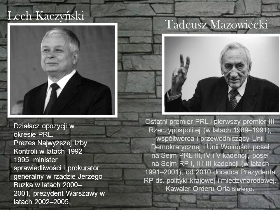 Lech Kaczyński Tadeusz Mazowiecki