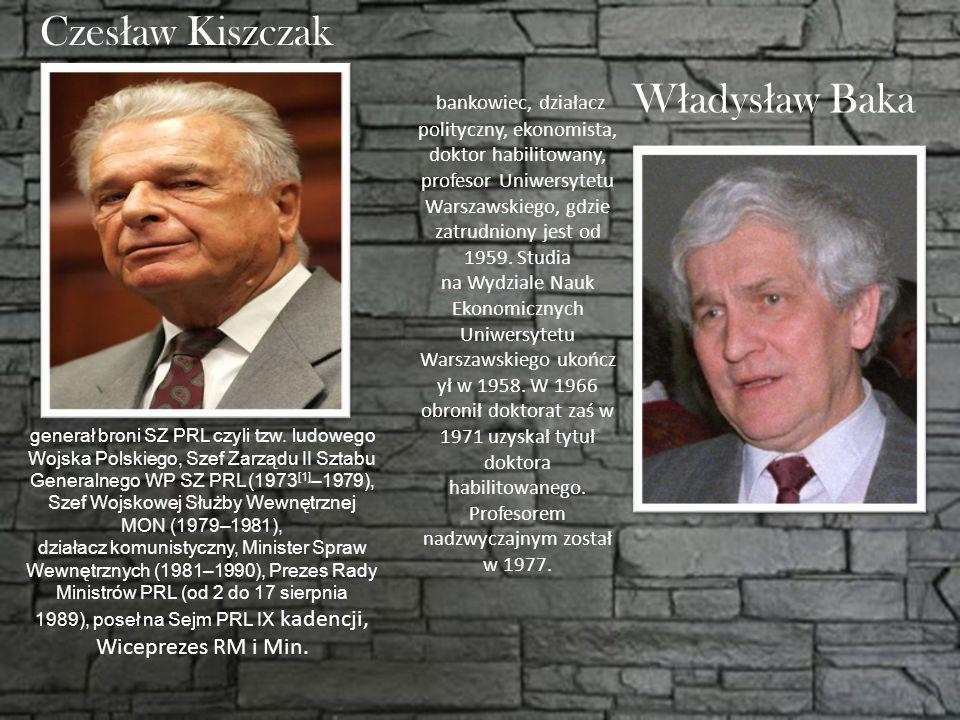 Czesław Kiszczak Władysław Baka
