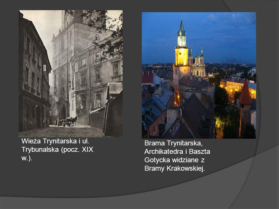 Wieża Trynitarska i ul. Trybunalska (pocz. XIX w.).