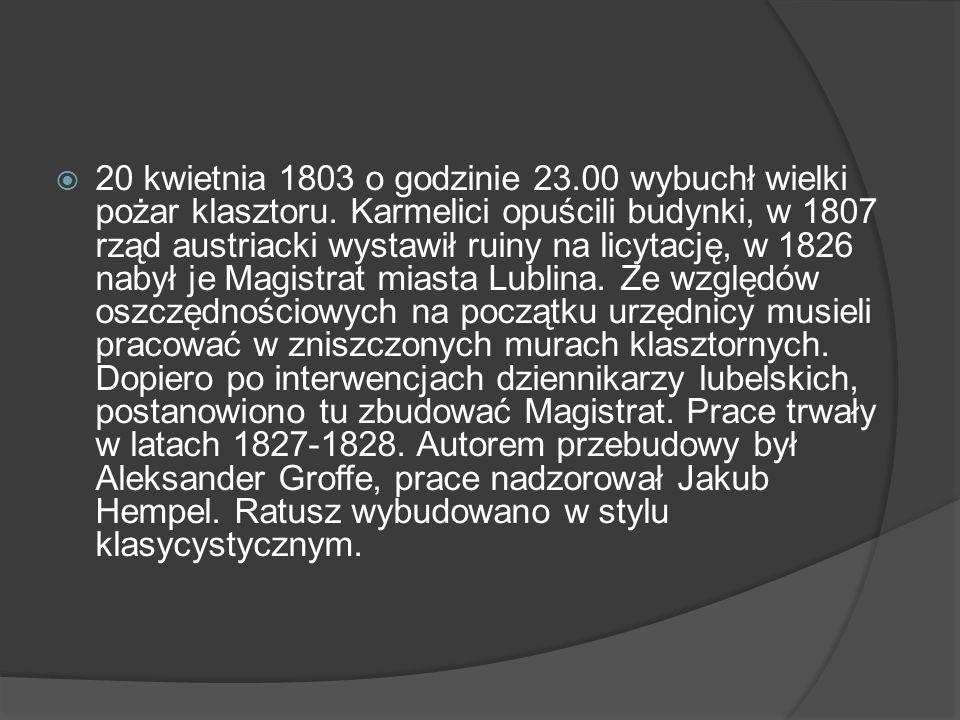 20 kwietnia 1803 o godzinie 23. 00 wybuchł wielki pożar klasztoru
