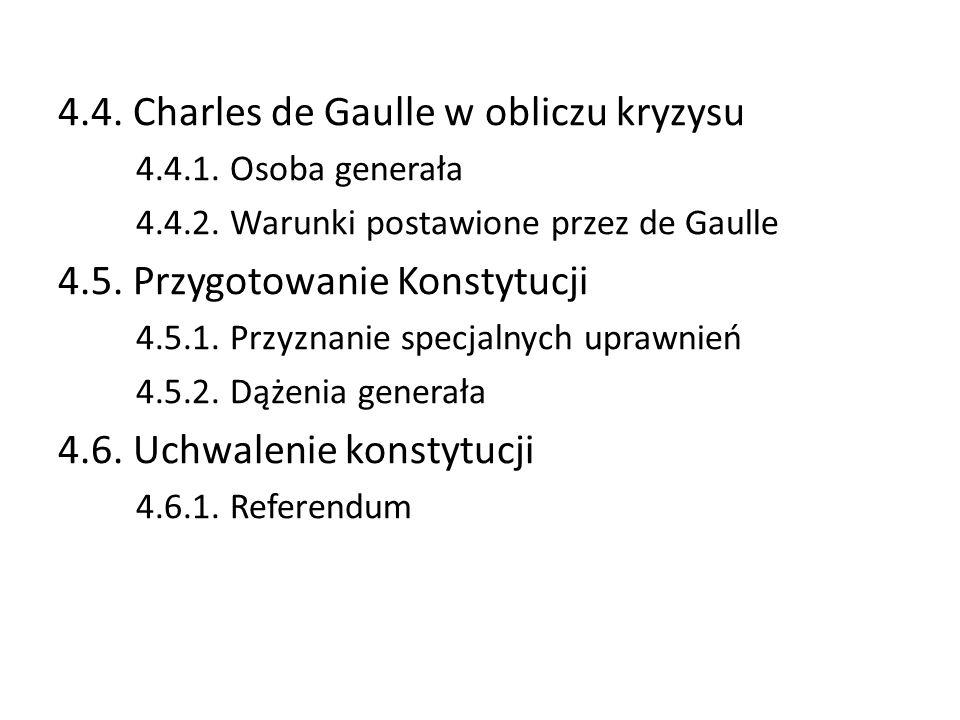 4.4. Charles de Gaulle w obliczu kryzysu