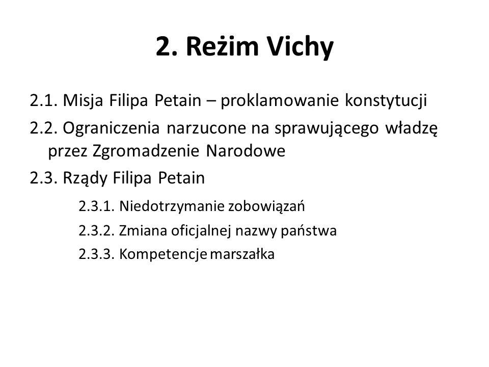 2. Reżim Vichy 2.1. Misja Filipa Petain – proklamowanie konstytucji