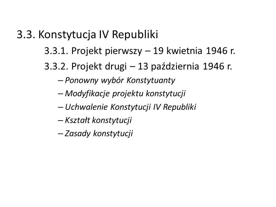 3.3. Konstytucja IV Republiki