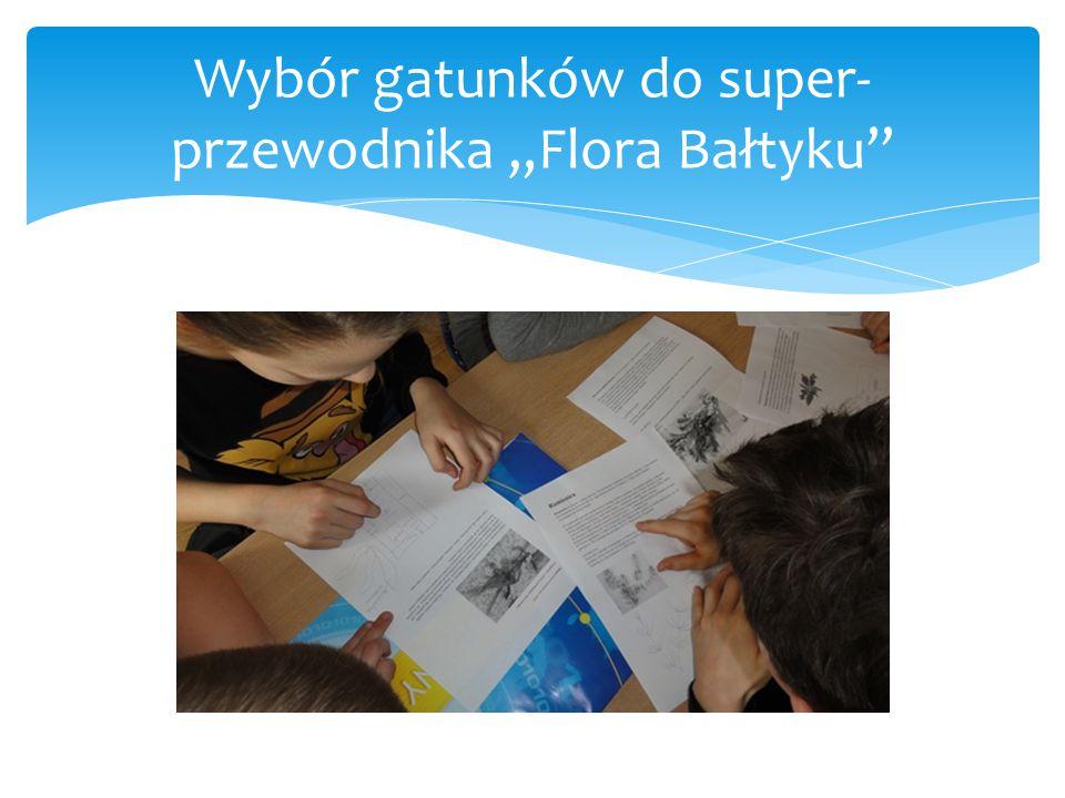 """Wybór gatunków do super-przewodnika """"Flora Bałtyku"""