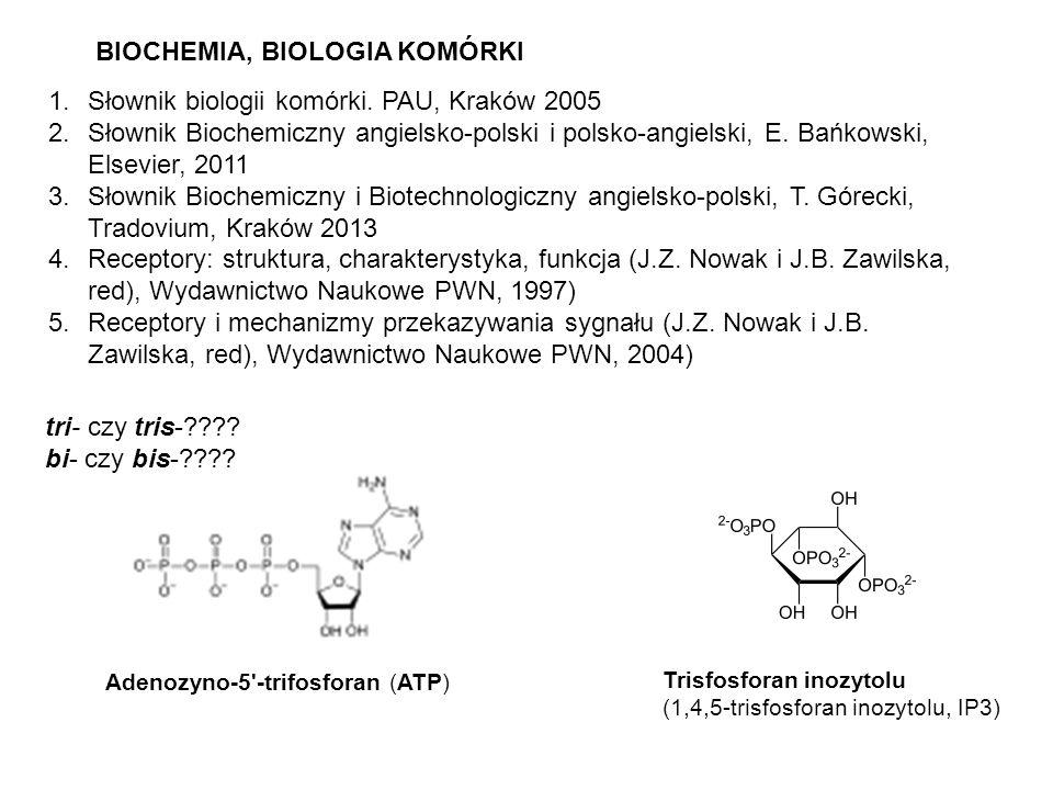BIOCHEMIA, BIOLOGIA KOMÓRKI