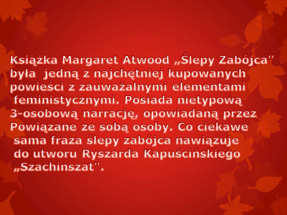 """Książka Margaret Atwood """"Ślepy Zabójca"""