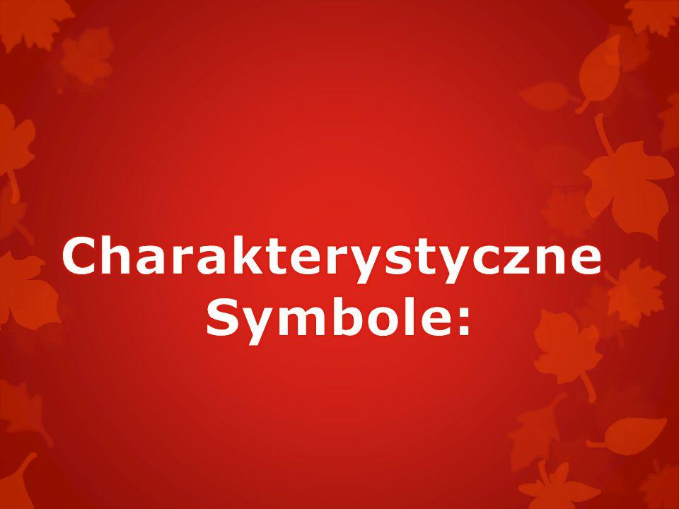Charakterystyczne Symbole:
