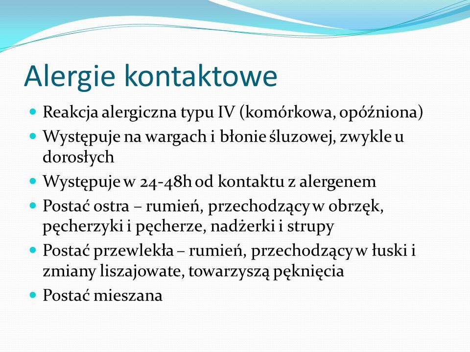 Alergie kontaktowe Reakcja alergiczna typu IV (komórkowa, opóźniona)