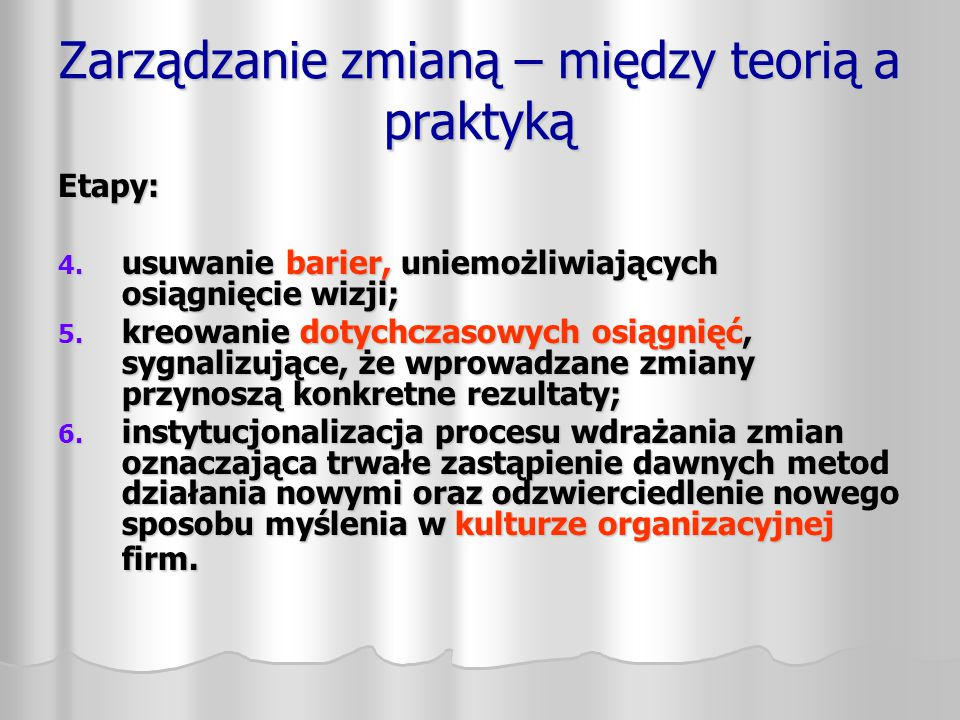 Zarządzanie zmianą – między teorią a praktyką