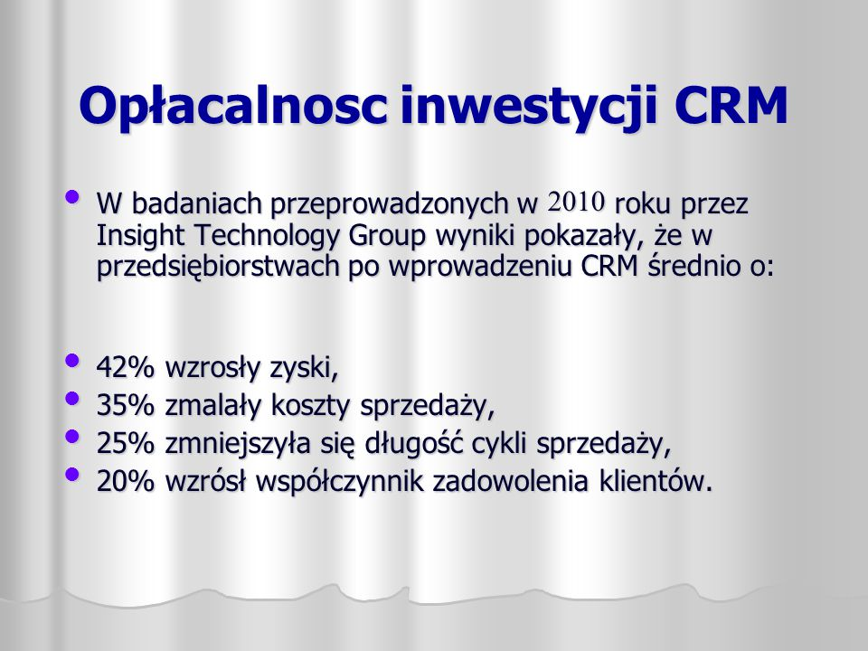 Opłacalnosc inwestycji CRM