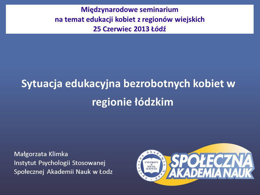 Sytuacja edukacyjna bezrobotnych kobiet w regionie łódzkim
