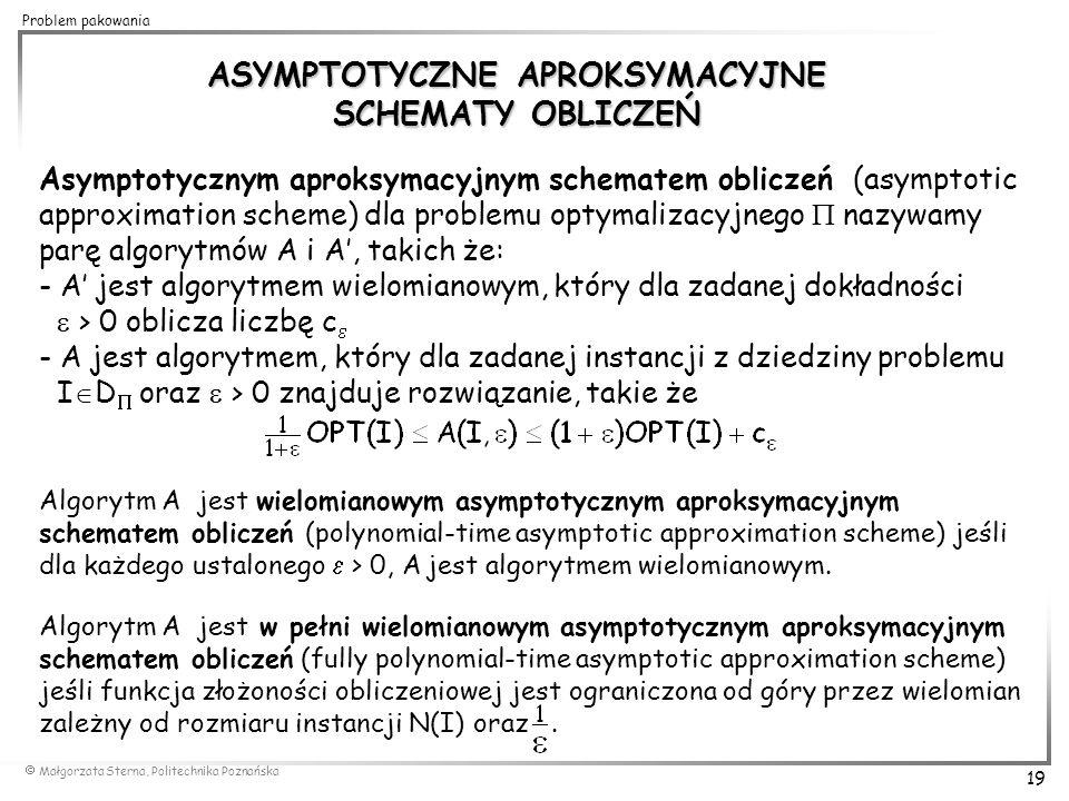 ASYMPTOTYCZNE APROKSYMACYJNE SCHEMATY OBLICZEŃ