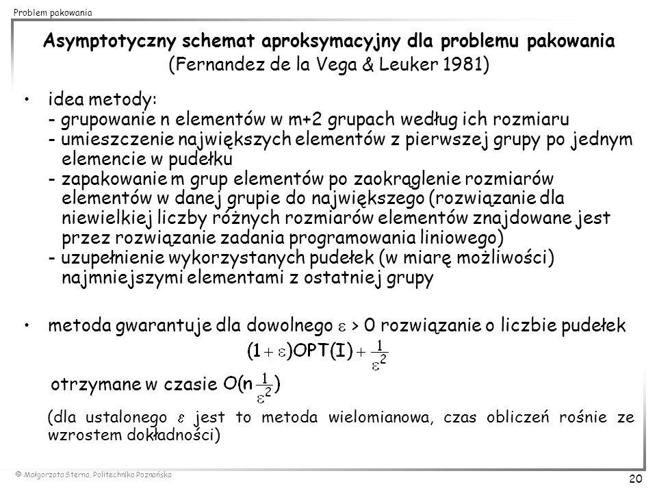 Asymptotyczny schemat aproksymacyjny dla problemu pakowania