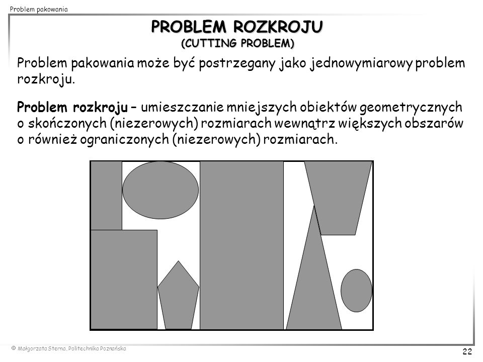 PROBLEM ROZKROJU (CUTTING PROBLEM)