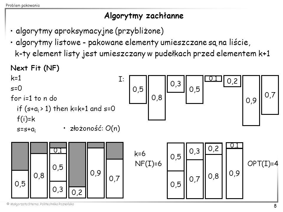 algorytmy aproksymacyjne (przybliżone)