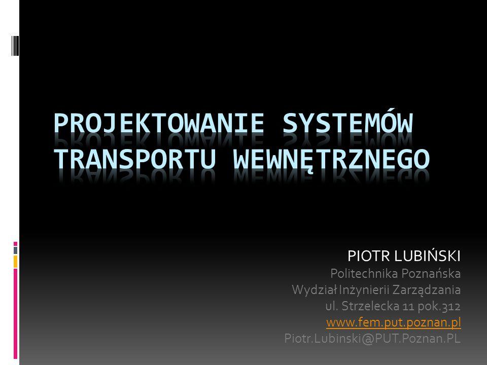 PROJEKTOWANIE SYSTEMÓW transportu wewnętrznego