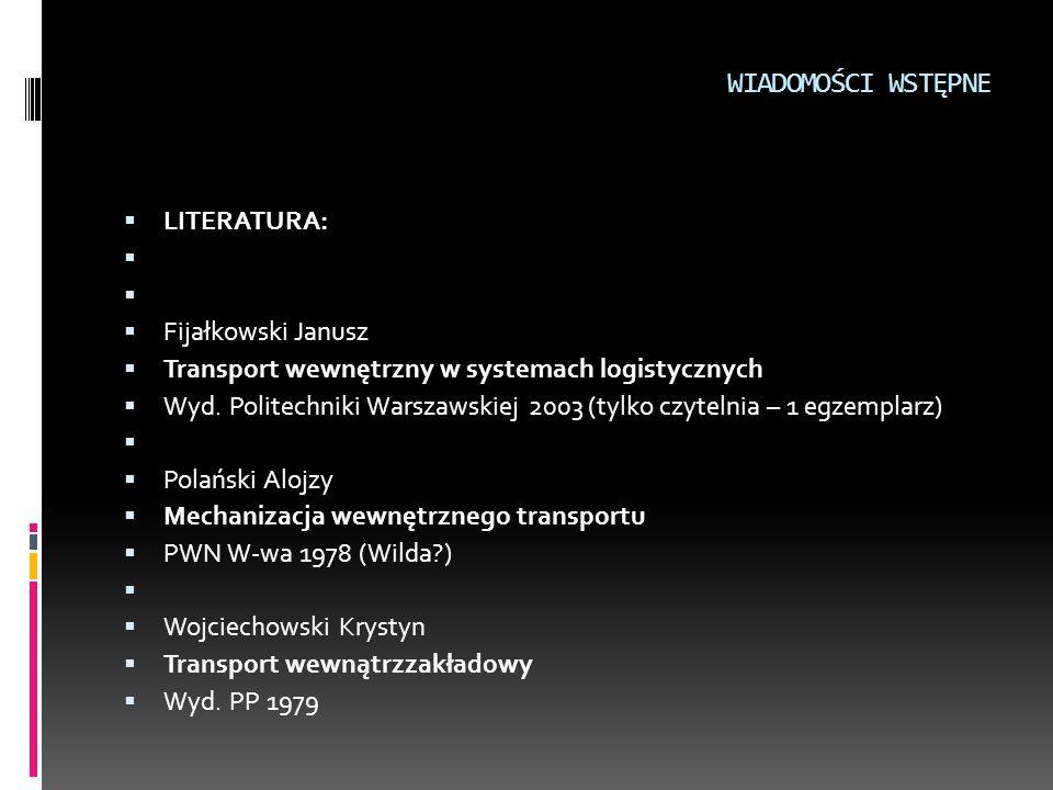 WIADOMOŚCI WSTĘPNE LITERATURA: Fijałkowski Janusz