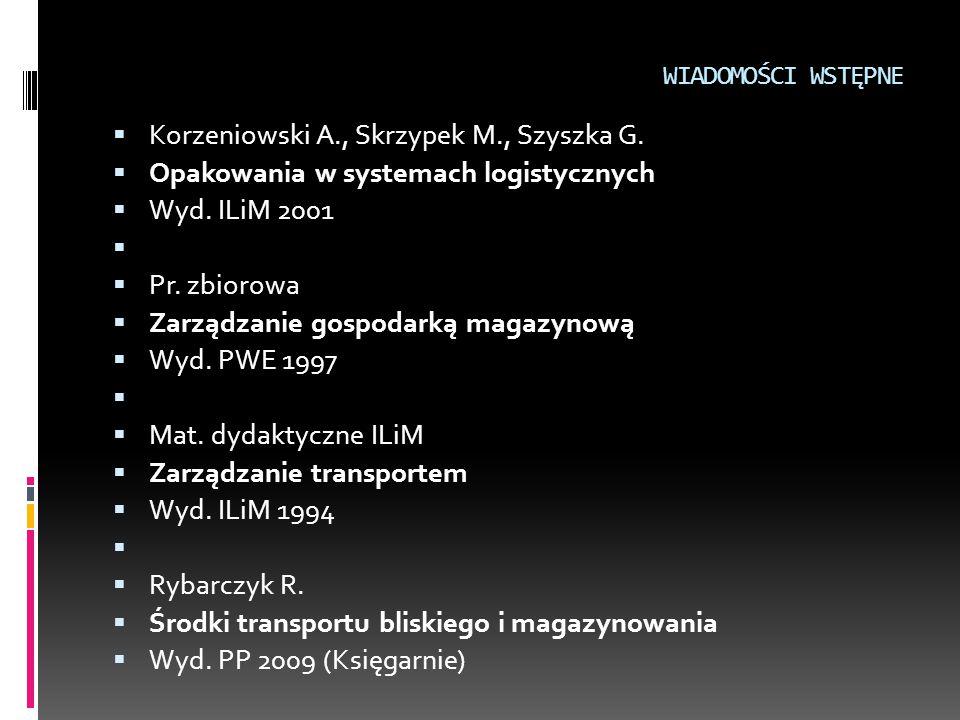 Korzeniowski A., Skrzypek M., Szyszka G.