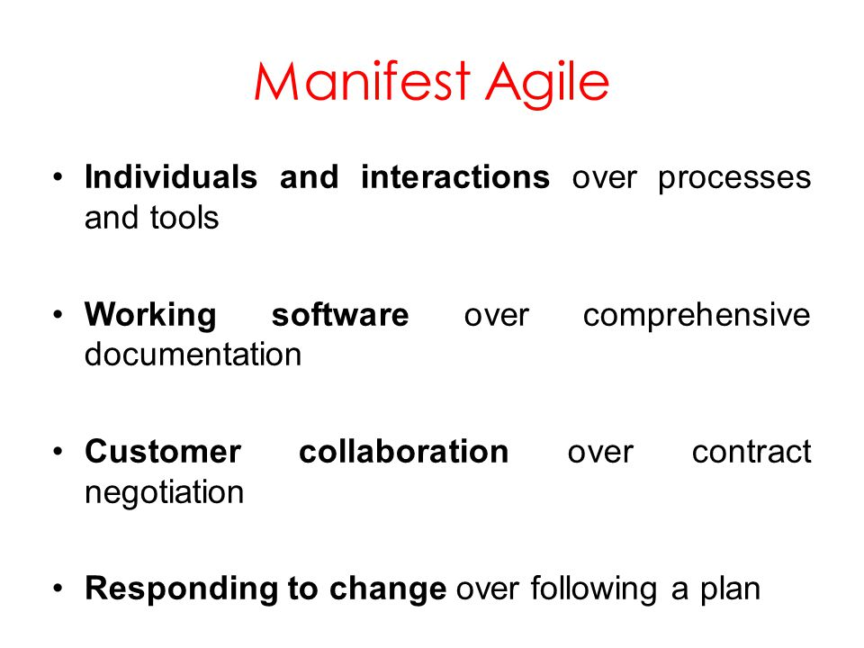 Manifest Agile Individuals and interactions over processes and tools