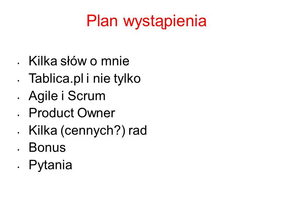 Plan wystąpienia Kilka słów o mnie Tablica.pl i nie tylko
