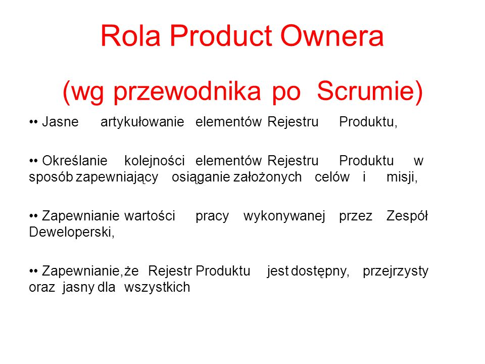 Rola Product Ownera (wg przewodnika po Scrumie)