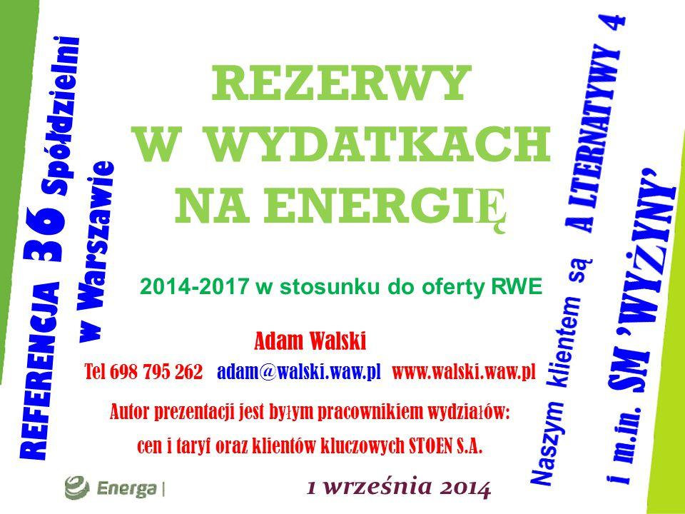 REZERWY W WYDATKACH NA ENERGIĘ 2014-2017 w stosunku do oferty RWE
