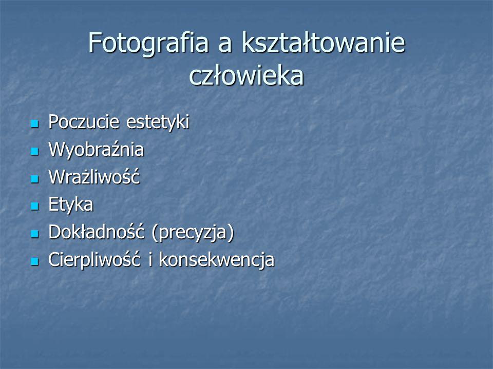 Fotografia a kształtowanie człowieka